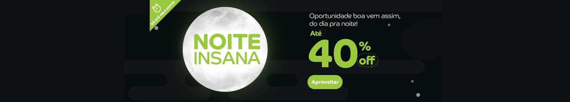 Promoção Interna - 535 - noiteinsana_generico_home1_28062016 - generico - 1