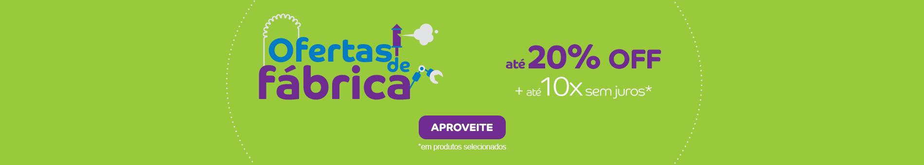 Promoção Interna - 612 - ofertasdefabrica_generico_home1_25072016 - generico - 1